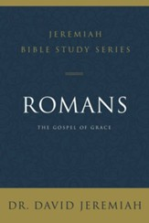 Romans: The Gospel of Grace - eBook