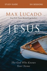 Jesus Study Guide: The God Who Knows Your Name - eBook