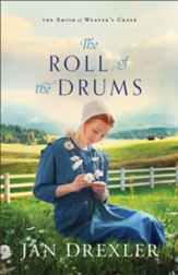 The Roll of the Drums (The Amish of Weaver's Creek Book #2) - eBook