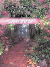 A 30-Day Walk with God in the Psalms: A Devotional - eBook
