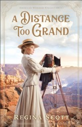 A Distance Too Grand (American Wonders Collection Book #1) - eBook