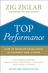 Top Performance: How to Develop Excellence in Yourself and Others - eBook