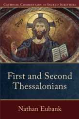 First and Second Thessalonians (Catholic Commentary on Sacred Scripture) - eBook
