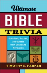 Ultimate Bible Trivia: Questions, Puzzles, and Quizzes from Genesis to Revelation - eBook