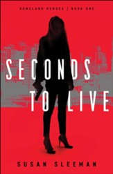 Seconds to Live (Homeland Heroes Book #1) - eBook