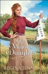 The Major's Daughter (The Fort Reno Series Book #3) - eBook
