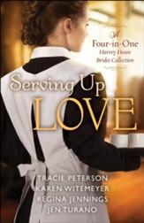 Serving Up Love: A Harvey House Brides Collection - eBook
