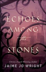 Echoes among the Stones - eBook