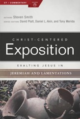 Exalting Jesus in Jeremiah, Lamentations - eBook