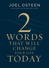 Two Words That Will Change Your Life Today - eBook