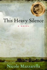 This Heavy Silence: A Novel - eBook