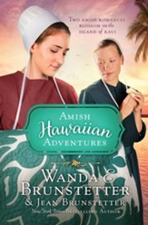 The Amish Hawaiian Adventures: Two Amish Romances Blossom on the Island of Kaui - eBook