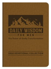 Daily Wisdom for Men 2020 Devotional Collection: The Power of Godly Transformation - eBook