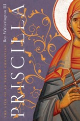 Priscilla: The Life of an Early Christian - eBook
