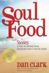 Soul Food: Stories to Keep You Mentally Strong, Emotionally Awake, & Ethically Straight - eBook