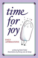 Time for Joy: Daily Affirmations - eBook