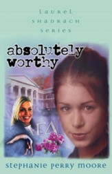 Absolutely Worthy - eBook The Laurel Shadrach Series #4