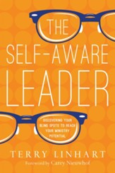 The Self-Aware Leader: Discovering Your Blind Spots to Reach Your Ministry Potential - eBook