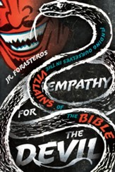 Empathy for the Devil: Finding Ourselves in the Villains of the Bible - eBook