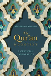 The Qur'an in Context: A Christian Exploration - eBook