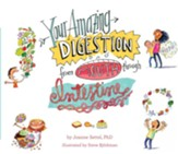 Your Amazing Digestion from Mouth through Intestine - eBook