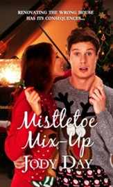 Mistletoe Mix-Up: Novelette - eBook