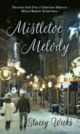 Mistletoe Melody: Novelette - eBook