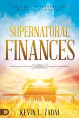 Supernatural Finances: Heaven's Blueprint for Blessing and Increase - eBook