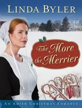 The More the Merrier: An Amish Christmas Romance - eBook