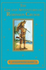 The Life and Adventures of Robinson Crusoe - eBook