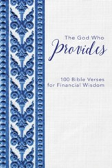 The God Who Provides: 100 Bible Verses for Financial Wisdom - eBook