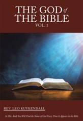 The God of the Bible Vol. 1: In This Book You Will Find the Name of God Every Time It Appears in the Bible - eBook