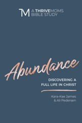 Abundance: Discovering a Full LIfe in Christ - eBook