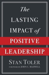 The Lasting Impact of Positive Leadership - eBook