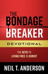 The Bondage Breaker Devotional: The Keys to Living Free in Christ - eBook