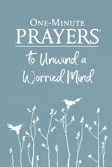 One-Minute Prayers to Unwind a Worried Mind - eBook