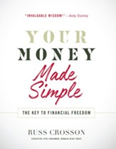 Your Money Made Simple: The Key to Financial Freedom - eBook
