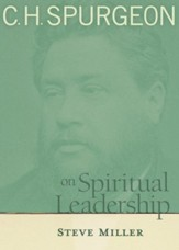 C.H. Spurgeon on Spiritual Leadership - eBook