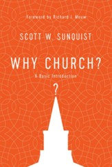 Why Church?: A Basic Introduction - eBook