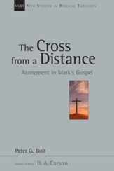 The Cross from a Distance: Atonement in Mark's Gospel - eBook