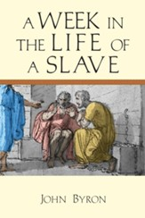 A Week in the Life of a Slave - eBook