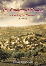 The Emmanuel Project: In Search of the Nazarene A Novel - eBook