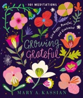 Growing Grateful: Live Happy, Peaceful, and Contented - eBook