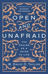 Open and Unafraid: The Psalms as a Guide to Life - eBook