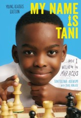 My Name Is Tani . . . and I Believe in Miracles Young Readers Edition - eBook