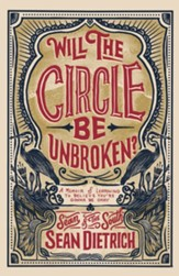 Will the Circle Be Unbroken?: A Memoir of Learning to Believe You're Gonna Be Okay - eBook