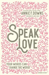 Speak Love: Your Words Can Change the World / Revised - eBook