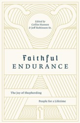 Faithful Endurance: The Joy of Shepherding People for a Lifetime - eBook