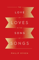 The Love of Loves in the Song of Songs - eBook