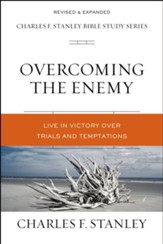 Overcoming the Enemy: Life in Victory Over Trials and Temptations - eBook